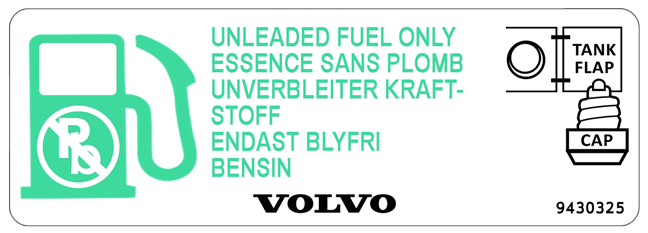 9430325 Volvo 850 fuel door label - Un leaded Fuel Only.